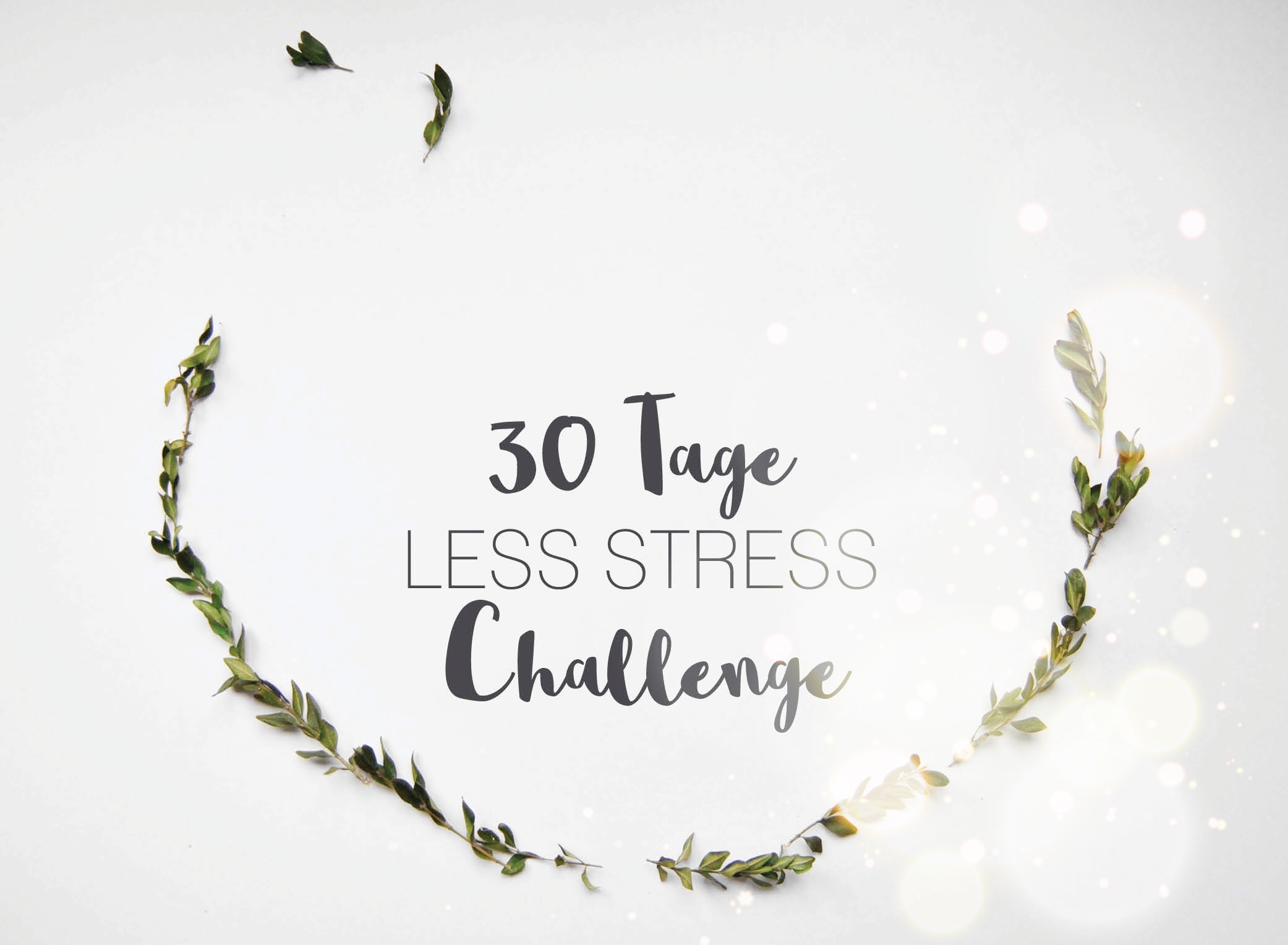 30 Tage Less Stress Challenge