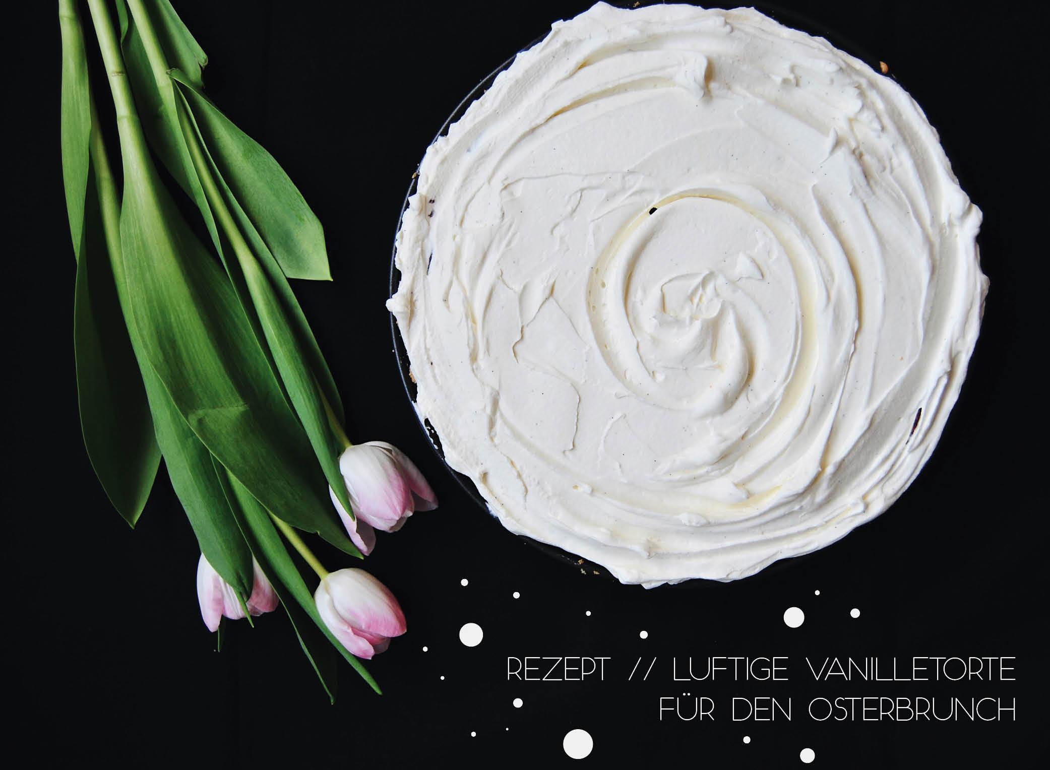 Luftige Vanilletorte, Ostertorte, Ostern, backen, baking