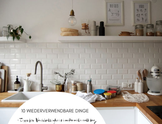 10 wiederverwendbare Dinge Nachhaltigkeit im Familienleben